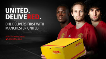 UNITED. DELIVERED: DHL DELIVERS FIRST WITH MANCHESTER UNITED
